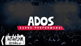 Ados - Hip Hop Jam İstanbul 2017 @ Volkswagen Arena