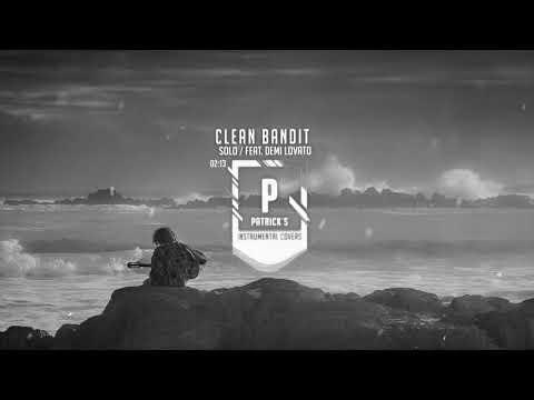 Clean Bandit - Solo feat. Demi Lovato ( Instrumental )
