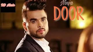Ninja Punjabi Full song DOOR DOOR HO JANA