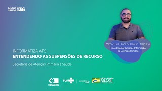 Informatiza APS - Suspensões de recurso