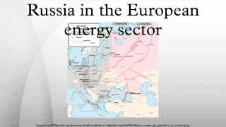 Russia in the European energy sector