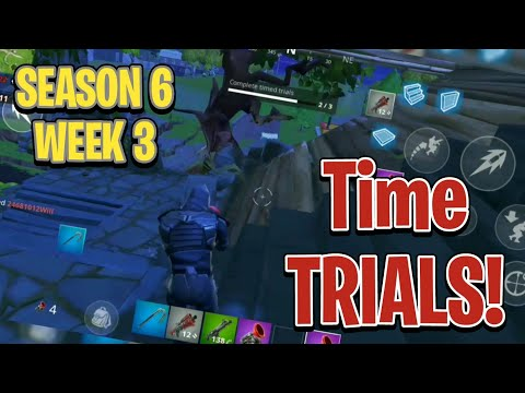 Fortnite Mobile - Season 6 Week 3 ⌚ TIME TRIALS 🥇