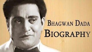Bhagwan Dada - Biography