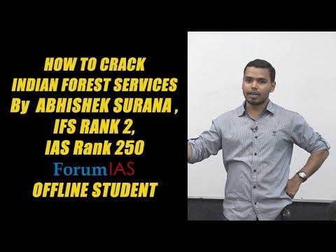 ABHISHEK SURANA , IFS RANK 2, IAS Rank 250.