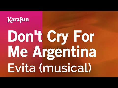 Karaoke Don't Cry For Me Argentina - Evita *