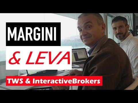 MARGINI & LEVA – TWS & INTERACTIVE BROKERS