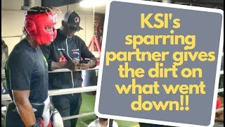 KSI's sparring partner, Muhsin Cason, tells what went on in their heated sparring session!