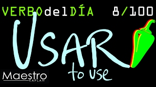 Verb of the day     USAR – TO USE     8/100