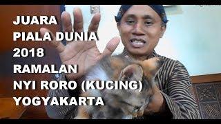 GT-HI #6 Juara Piala Dunia Rusia 2018, Ramalan Kucing Nyai Roro Kembang Telon (Yogyakarta)