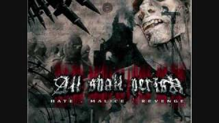 Watch All Shall Perish Our Own Grave video