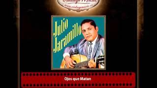 Julio Jaramillo – Ojos que Matan