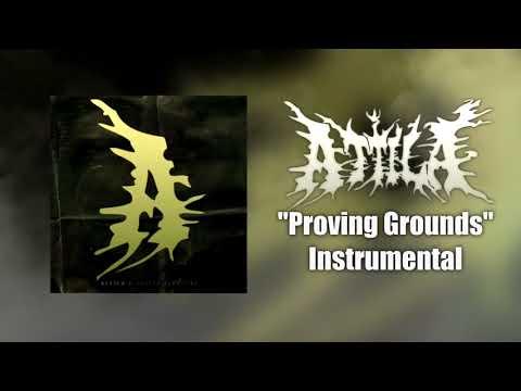 Attila - Proving Grounds Instrumental (Studio Quality)