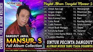MANSUR S Full Album Collection Pilihan Terbaik sepanjang masa