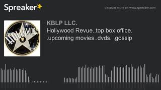 Hollywood Revue..top box office. .upcoming movies..dvds. .gossip (part 4 of 4)