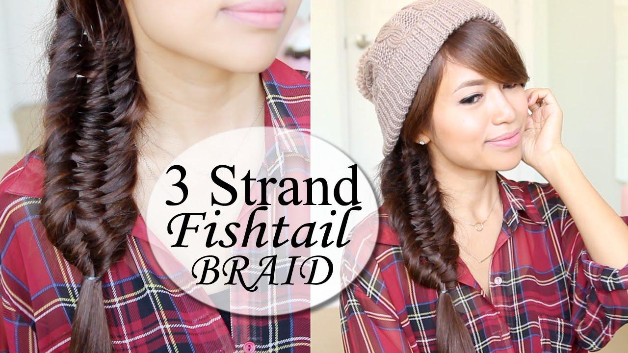 Three 3 Strand Fishtail Braid Hair Tutorial Hairstyle