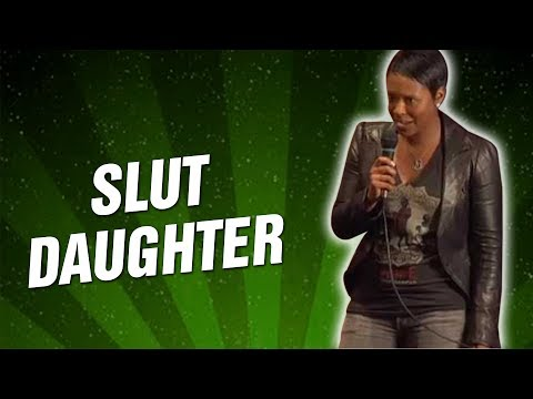 Slut Daughter (Stand Up Comedy)