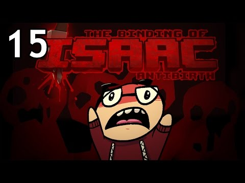 The Binding of Isaac: Antibirth - Northernlion Plays - Episode 15 [Galvanize]