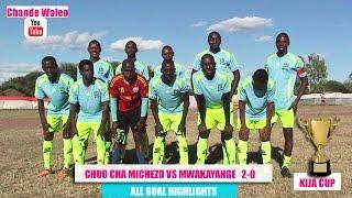 chuo cha michezo vs mwakayange all goal highlits