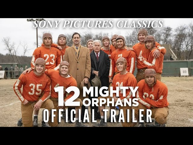 12 MIGHTY ORPHANS | Official Trailer (2021)