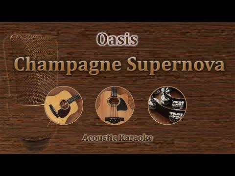 Champagne Supernova - Oasis (Acoustic Karaoke)