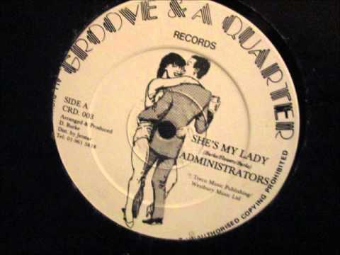"Administrators  -  She my lady. (12"" Reggae/Lovers Rock)"