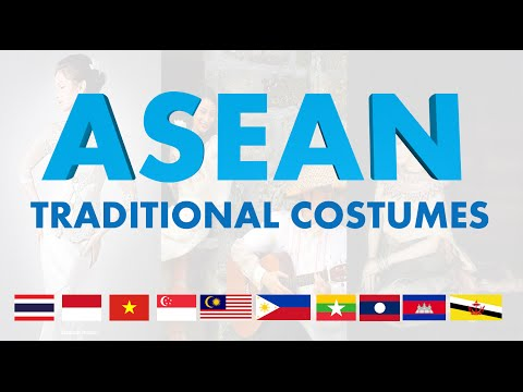 ASEAN National Costumes - Southeast Asian Countries Traditional Costumes