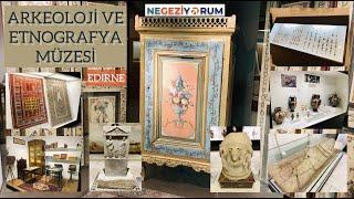 Edirne: Arkeoloji ve Etnografya Müzesi