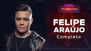 Felipe Araújo ( Resenha Proibidona ) #AoVivo Léo Dias / Dedé Galvão