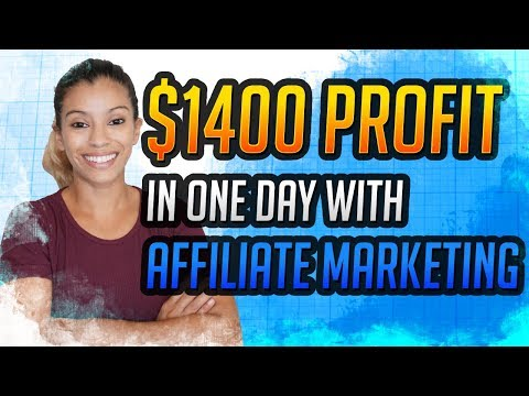 $1400 PROFIT In One Day With Affiliate Marketing – Here's My Blueprint