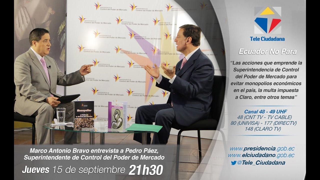 ECNP - Entrevista a Pedro Páez, Superintendente de Control del Poder ...