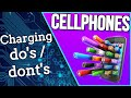 CELL PHONE... BATTERY CHARGING DO AND DON'T!!!  (PART 1  2019!!)
