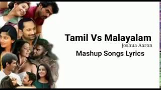 Tamil Vs Malayalam Mashup | Songs Lyrics
