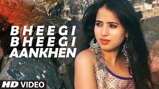 Download lagu Bheegi Bheegi Aankhen Latest Video Song Azam Ali Mukarram , Esha Chatterjee Feat. Aayat Shaikh