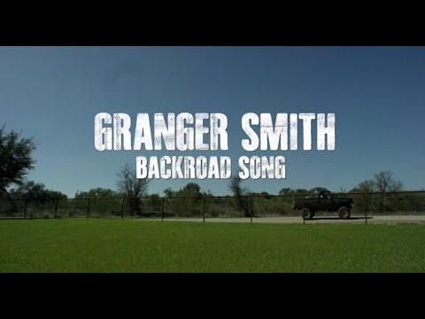 Granger Smith  Backroad Song Lyric