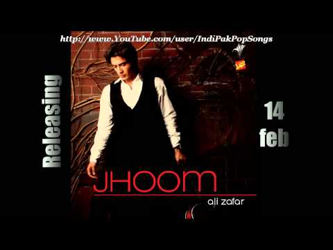 Jhoom - Title Song - Ali Zafar - Jhoom (2011)