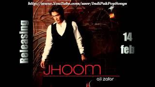 Jhoom - Title Song - Ali Zafar - Jhoom (2011)