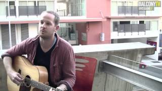 Brad Butcher - The Old Man's Gone (balconytv)