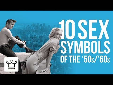 Top 10 Sex Symbols of the 50s & 60s