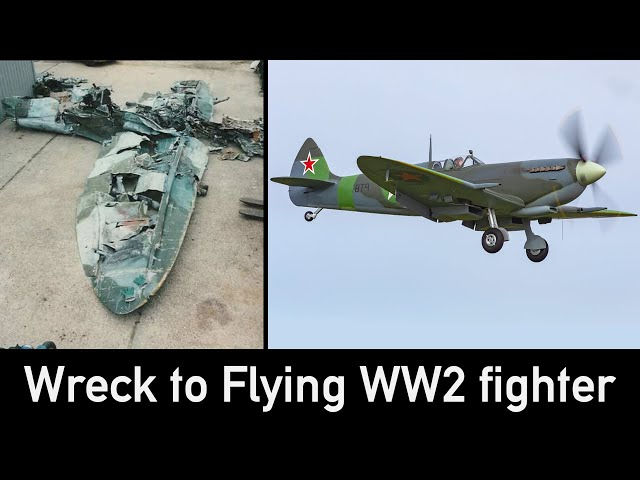 From Wreck to Restored & Flying WW2 Fighter