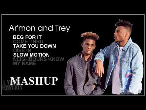 Lyrics: Armon and Trey - Beg For It | Come Thru | Take You Down | Nice & Slow | Slow Motion Mashup