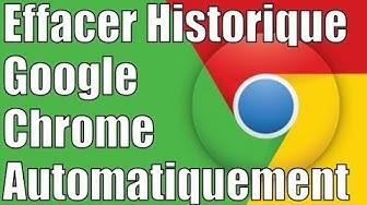 Comment Effacer l'Historique Google Chrome