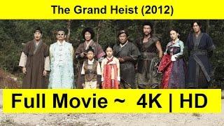 The-Grand-Heist-2012 Full-Length