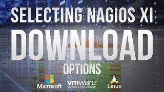 Nagios XI download for Linux or Windows virtual machine installation