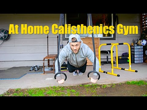 At home calisthenics gym youtube