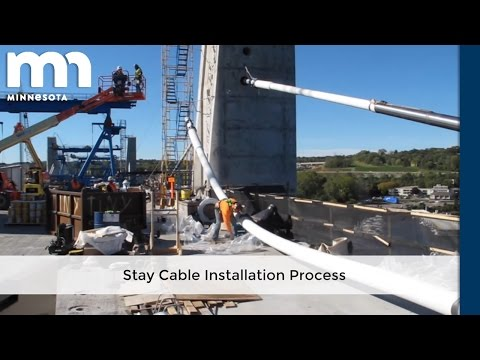 St. Croix Crossing Stay Cable Installation Process