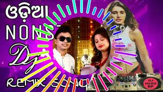 Odia New Bobal Dj Dance NonStop Dj Remix Song Dance Special Tapor Style Dance Mix By BDD Sep 2018 BP