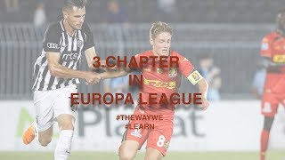 [THIRD CHAPTER IN EUROPA LEAGUE]