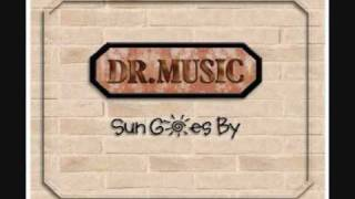 Dr Music - Sun Goes By