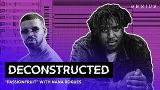 """Download The Making Of Drake's """"Passionfruit"""" With Nana Rogues   Deconstructed Mp3 and Videos"""