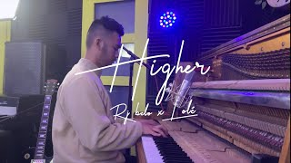 Rj Belo x Lolé - Higher (Live at Wax Studios)